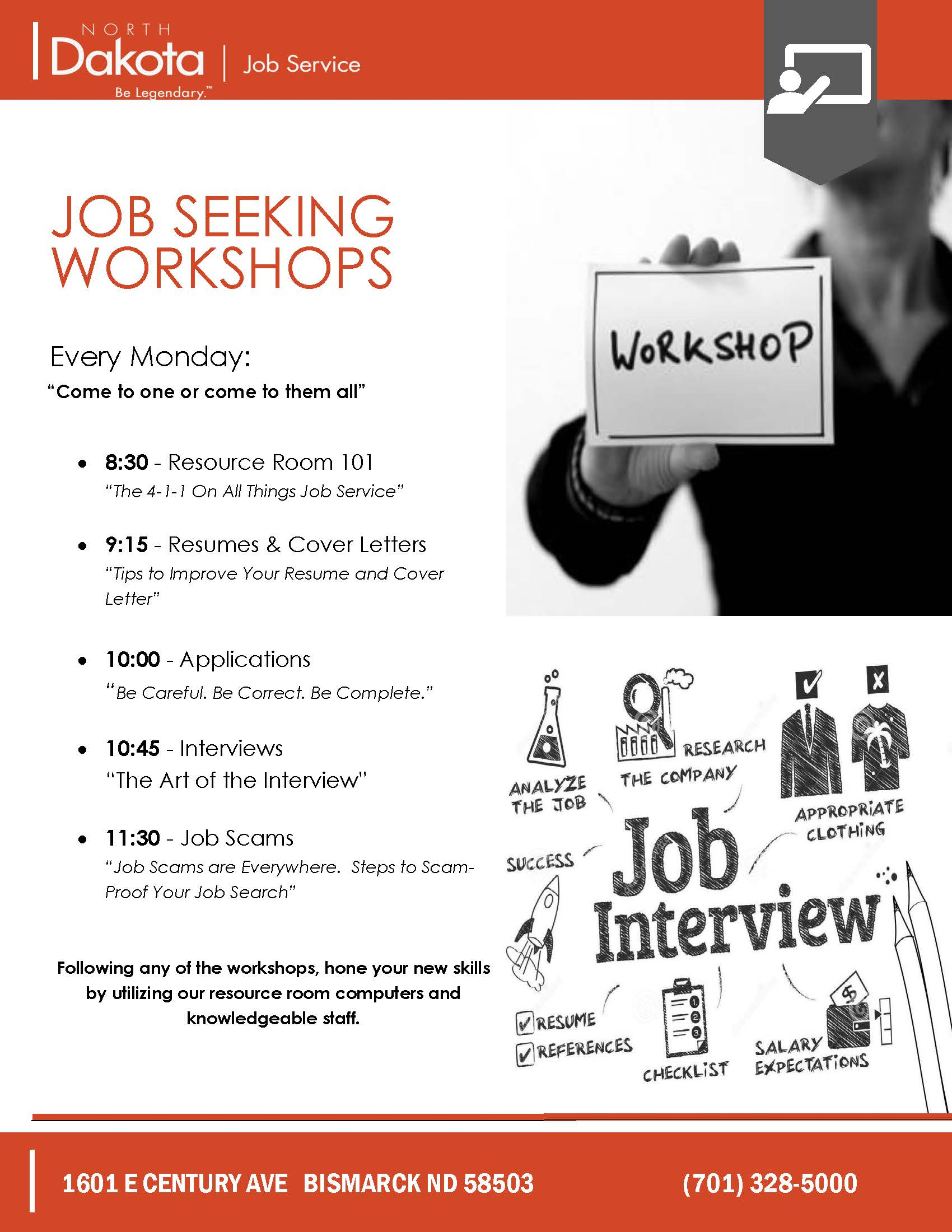 Workshops on our resource room, resumes and cover letters, applications, interviews and job scams