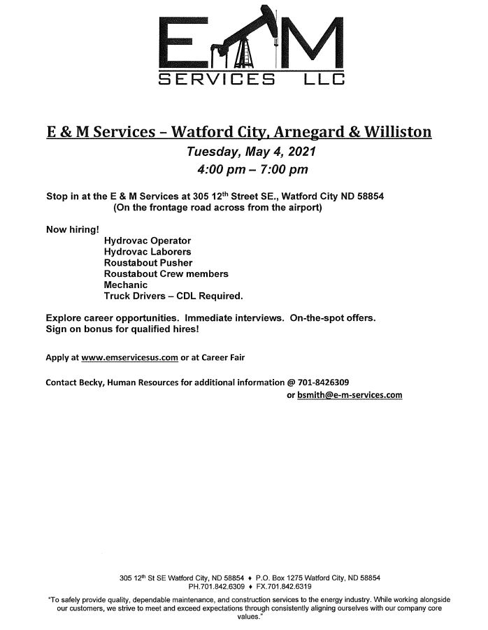 E&M Service Hiring Event, May 4 2021 Watford City ND