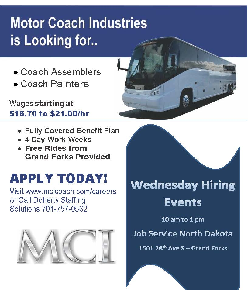 Visit www.mcicoach.com/careers or call Doherty Staffing at 701-757-0562